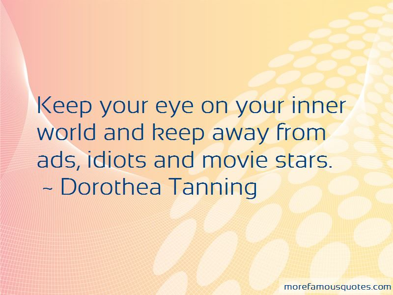 Dorothea Tanning Quotes Pictures 2
