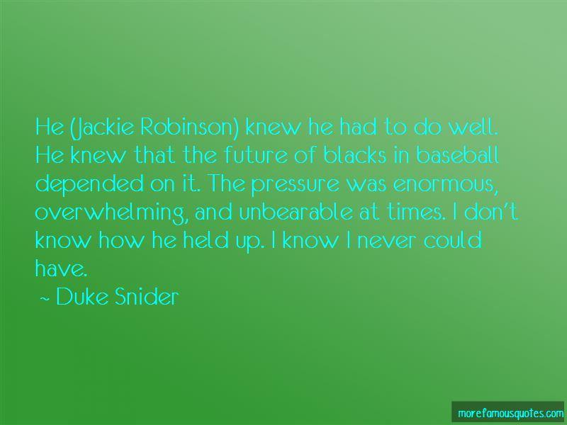 Duke Snider Quotes Pictures 3