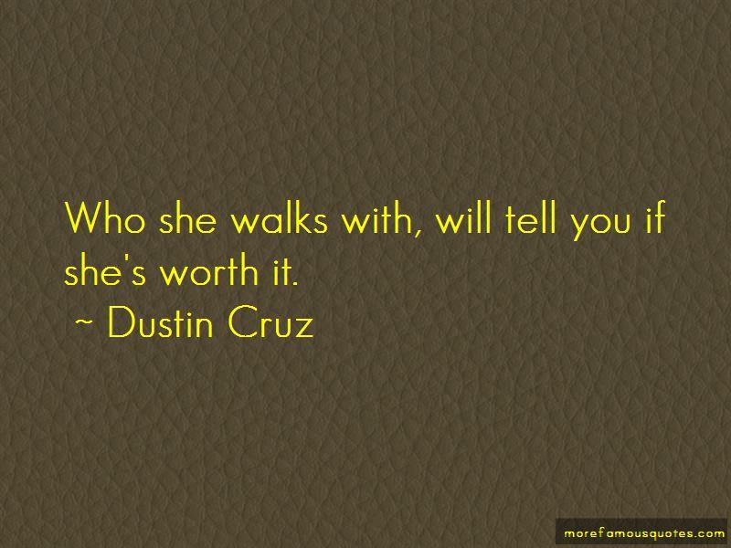 Dustin Cruz Quotes Pictures 3