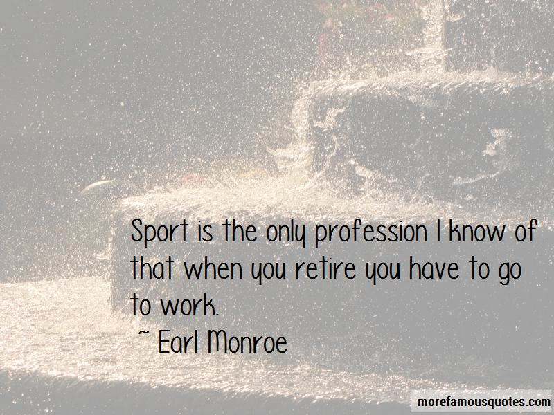 Earl Monroe Quotes Pictures 2