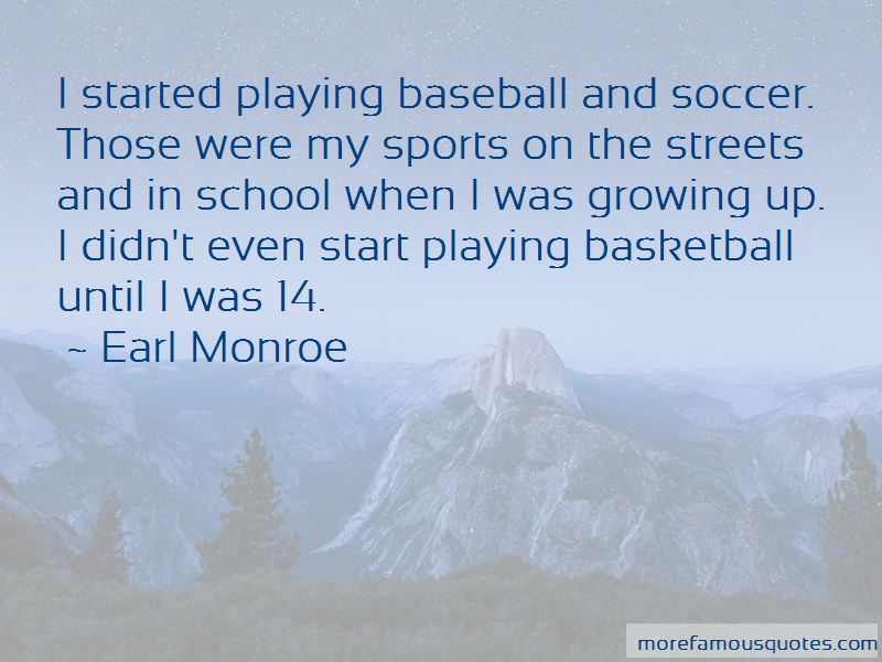 Earl Monroe Quotes Pictures 3