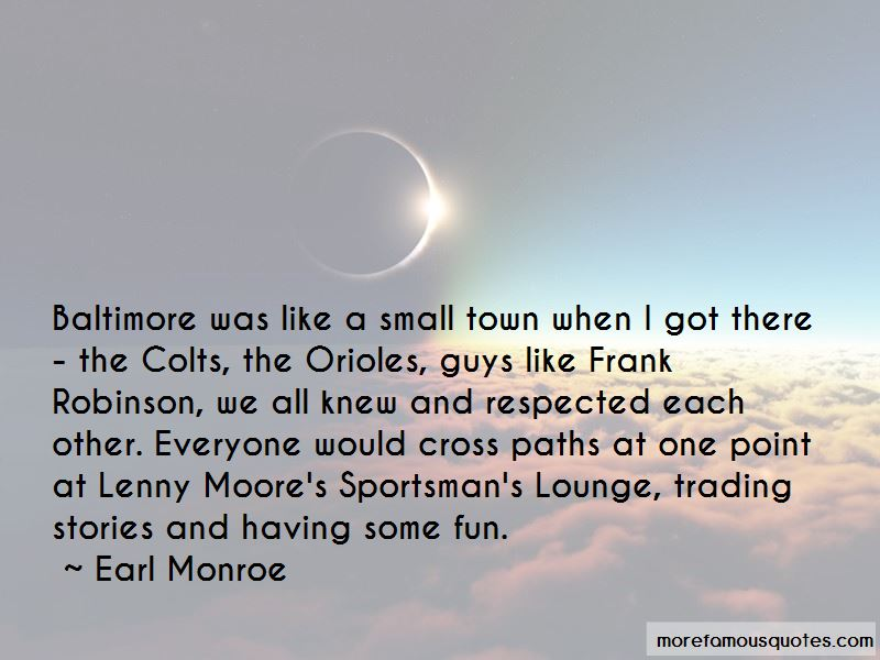 Earl Monroe Quotes Pictures 4