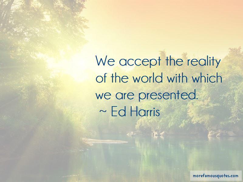 Ed Harris Quotes Pictures 2