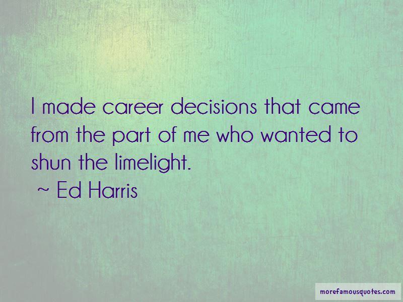 Ed Harris Quotes Pictures 4