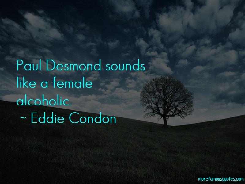 Eddie Condon Quotes Pictures 4