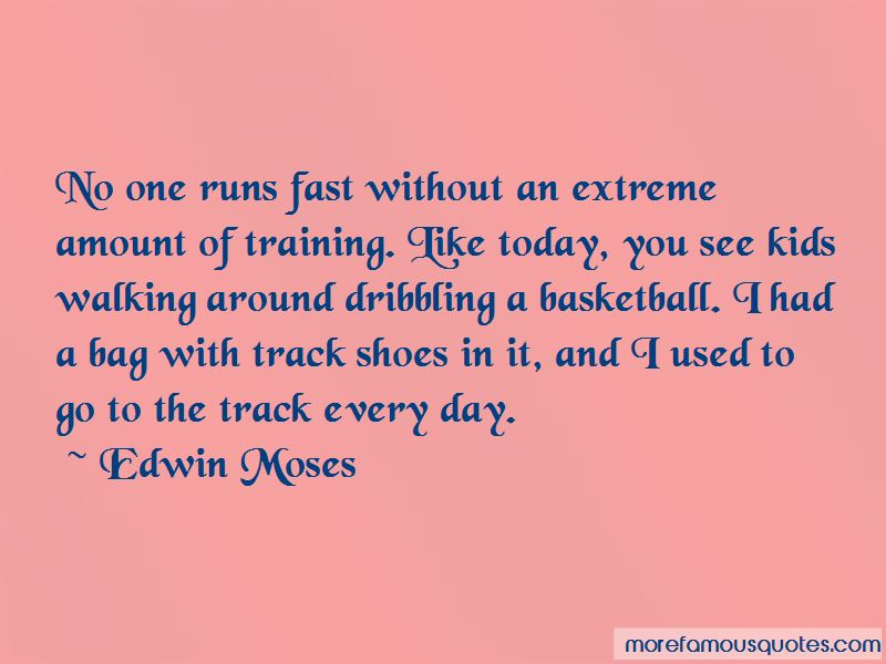 Edwin Moses Quotes Pictures 2