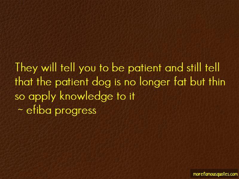 Efiba Progress Quotes Pictures 3