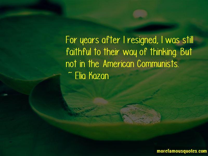 Elia Kazan Quotes Pictures 2