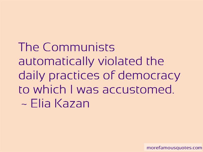 Elia Kazan Quotes Pictures 4