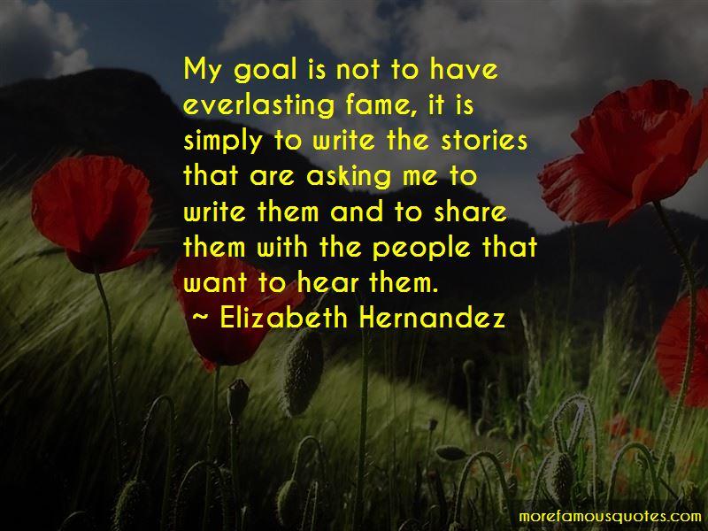 Elizabeth Hernandez Quotes Pictures 2