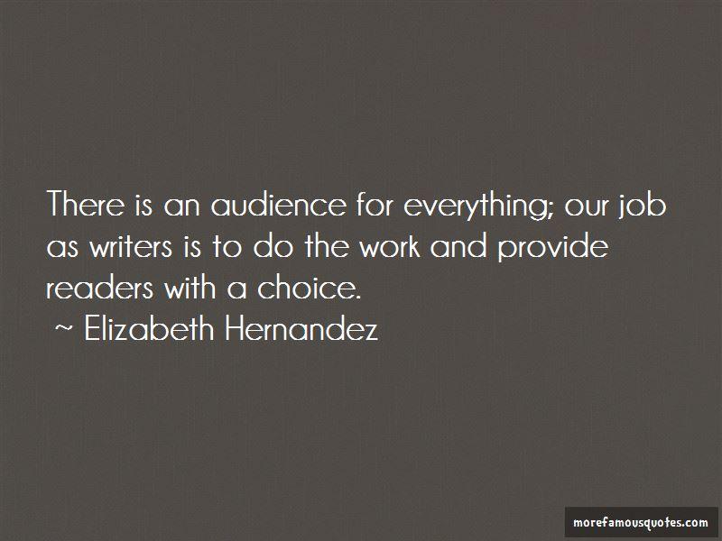 Elizabeth Hernandez Quotes