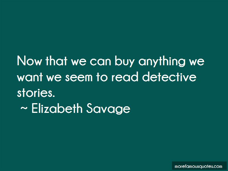 Elizabeth Savage Quotes Pictures 2