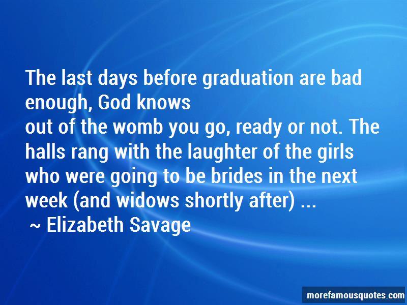 Elizabeth Savage Quotes Pictures 4