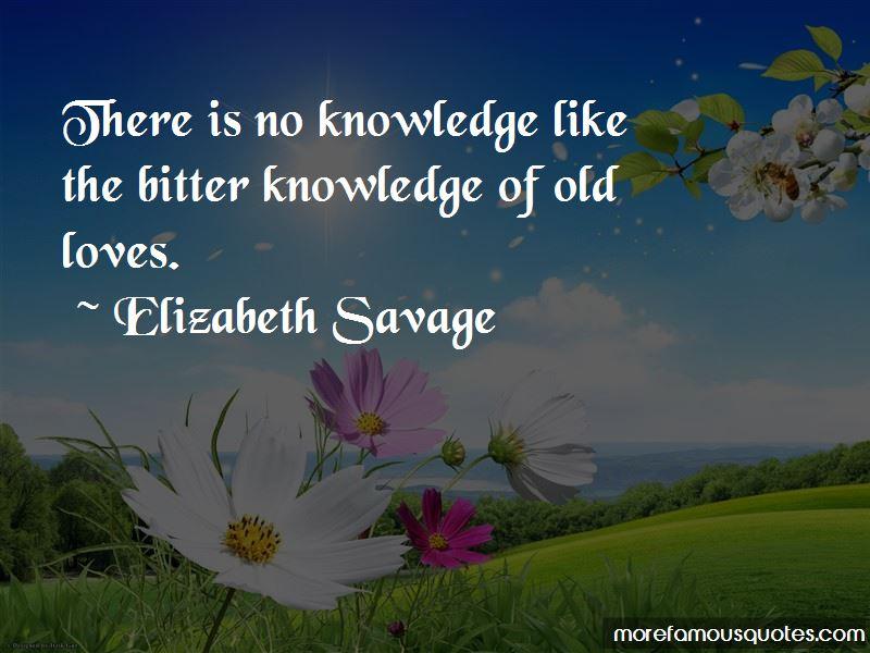 Elizabeth Savage Quotes