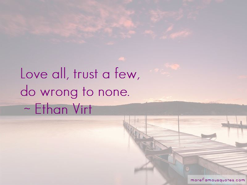Ethan Virt Quotes