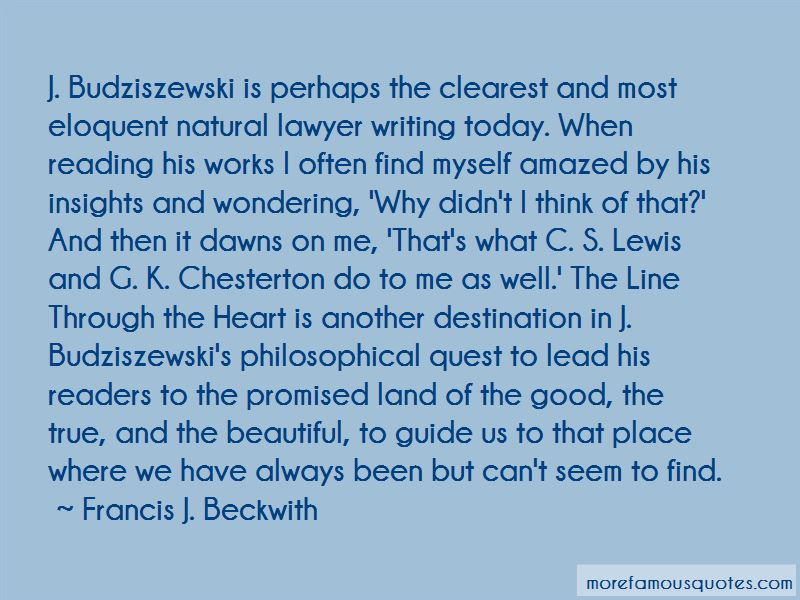 Francis J. Beckwith Quotes Pictures 2