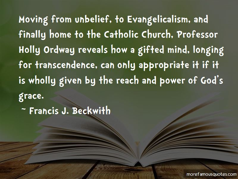 Francis J. Beckwith Quotes Pictures 3