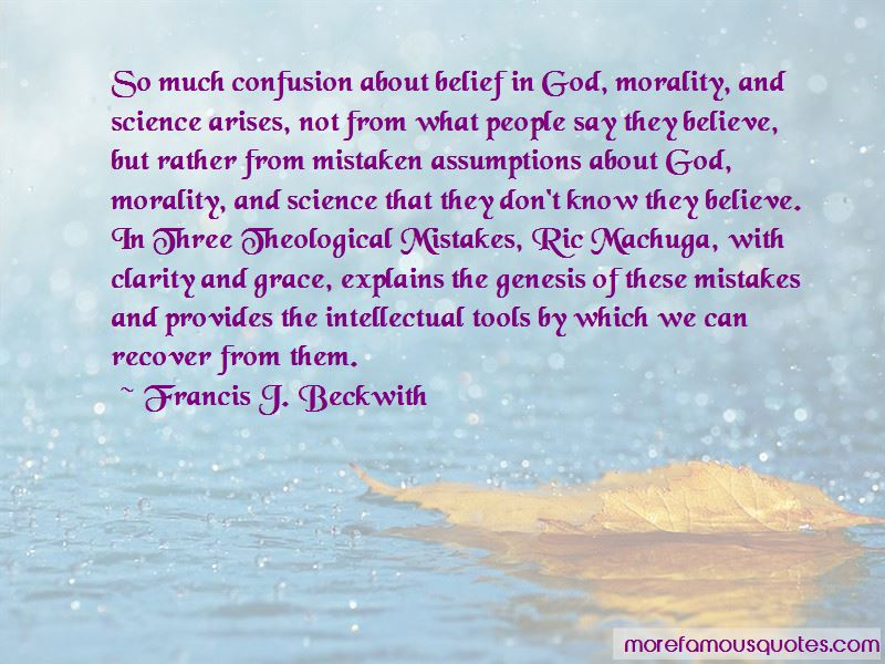 Francis J. Beckwith Quotes