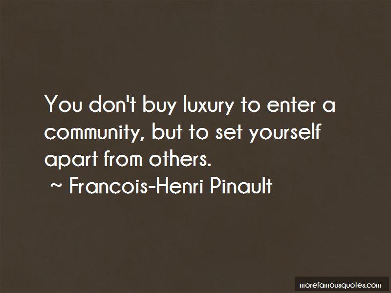 Francois-Henri Pinault Quotes Pictures 3
