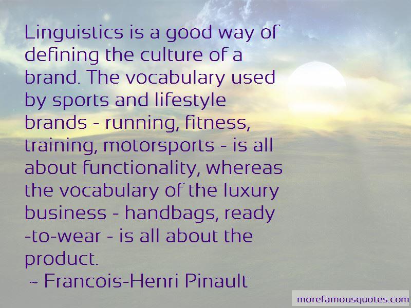 Francois-Henri Pinault Quotes Pictures 4