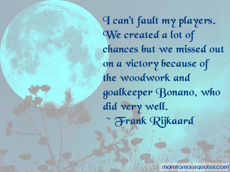 Frank Rijkaard Quotes Pictures 2