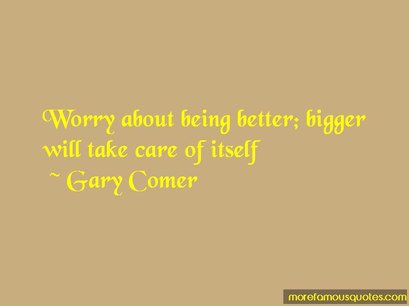 Gary Comer Quotes