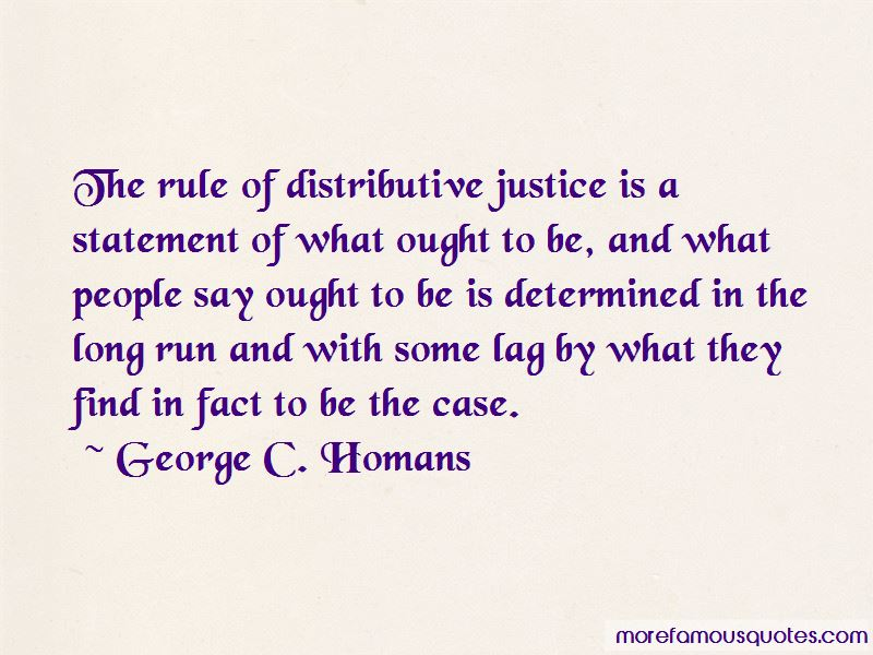 George C. Homans Quotes Pictures 2