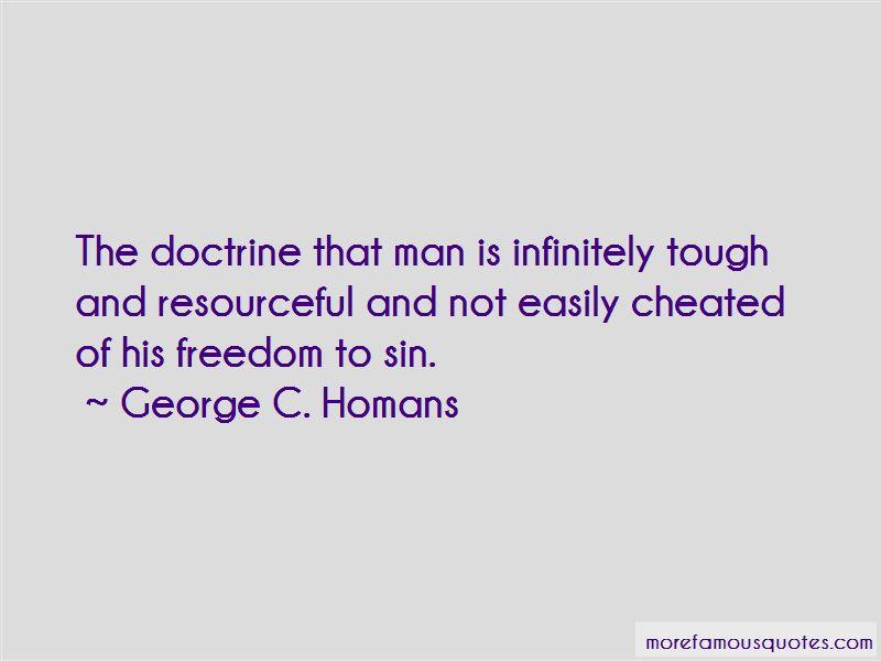 George C. Homans Quotes