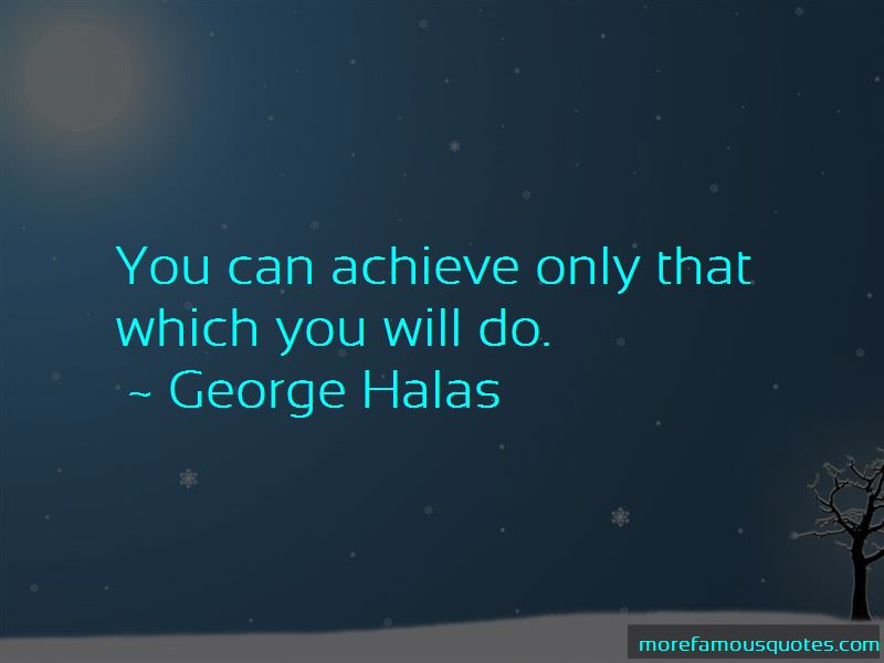 George Halas Quotes Pictures 2