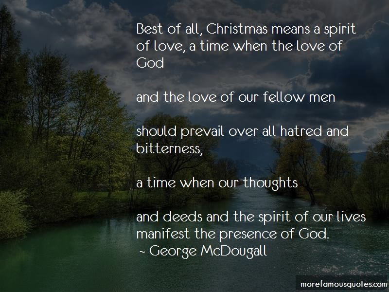 George McDougall Quotes