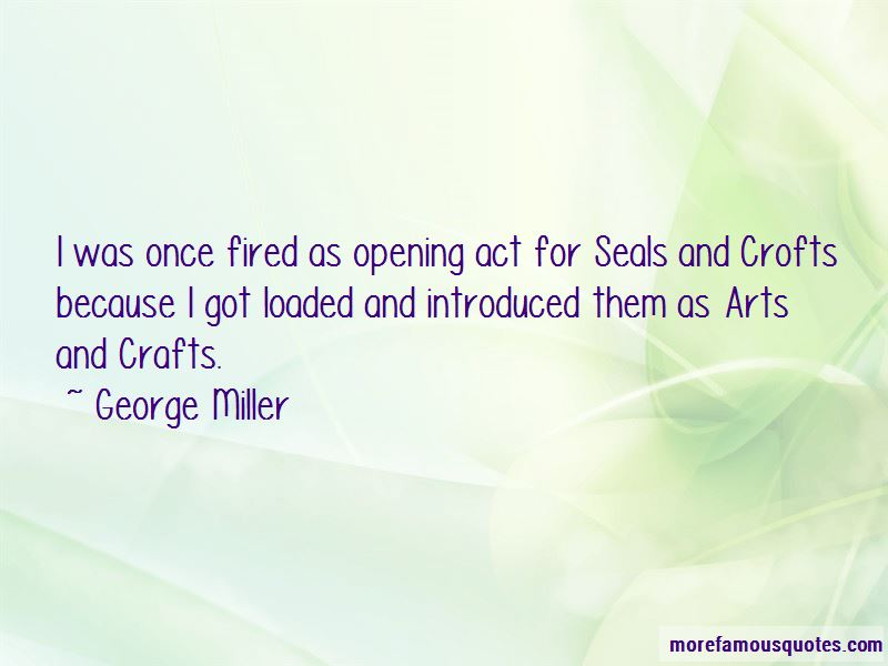 George Miller Quotes Pictures 2