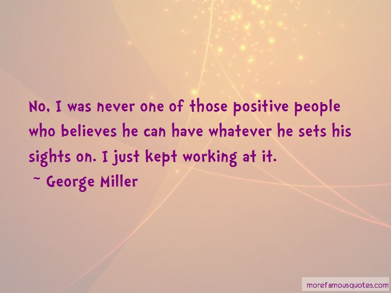 George Miller Quotes Pictures 3