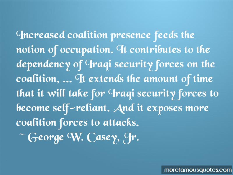 George W. Casey, Jr. Quotes Pictures 2