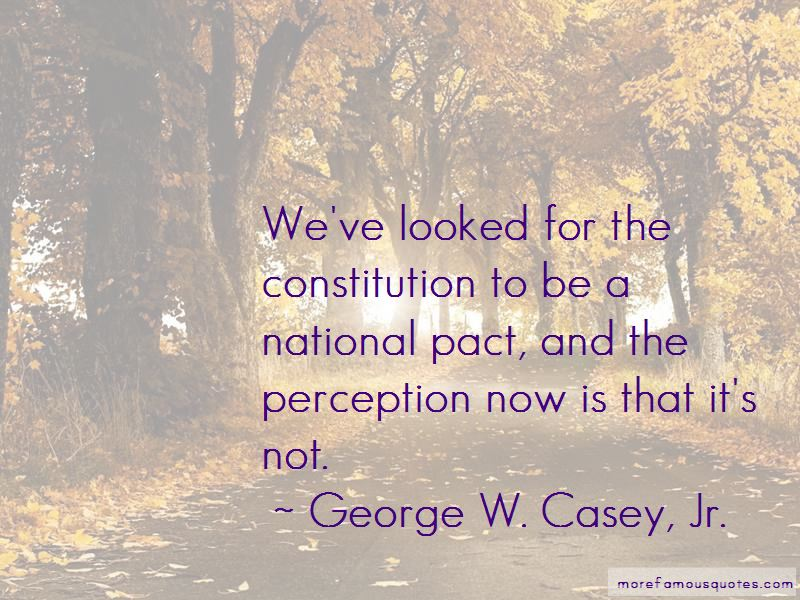 George W. Casey, Jr. Quotes
