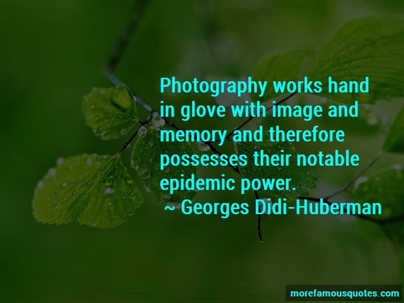 Georges Didi-Huberman Quotes Pictures 3