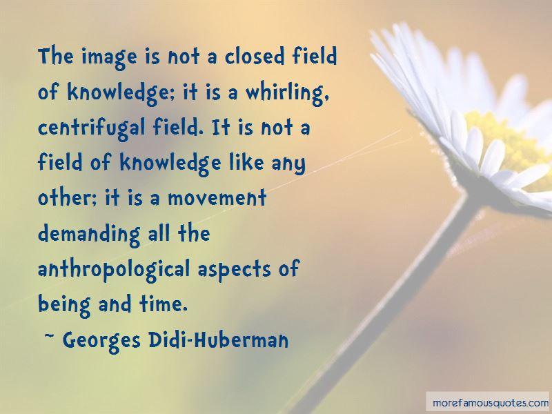 Georges Didi-Huberman Quotes