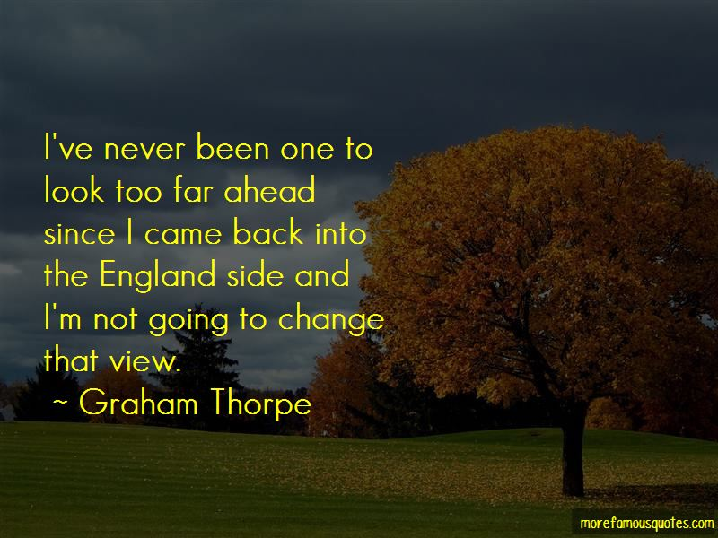 Graham Thorpe Quotes Pictures 2