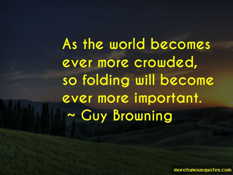 Guy Browning Quotes Pictures 2