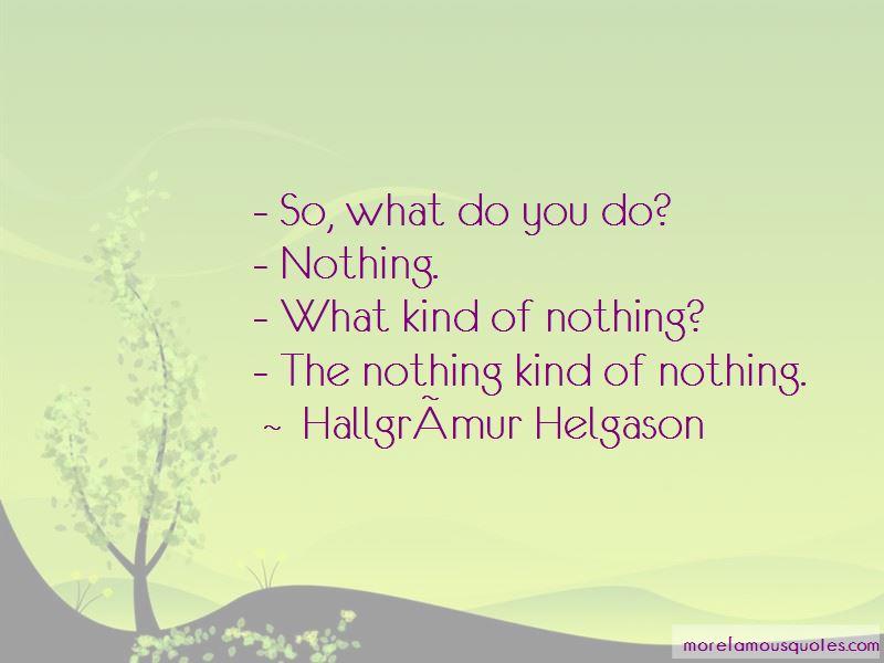 Hallgrimur-Helgason Quotes Pictures 2