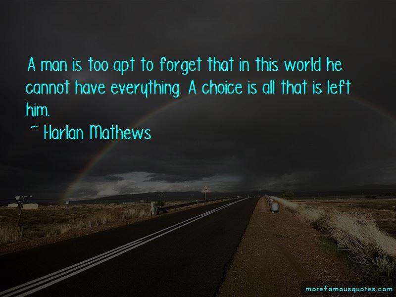 Harlan Mathews Quotes