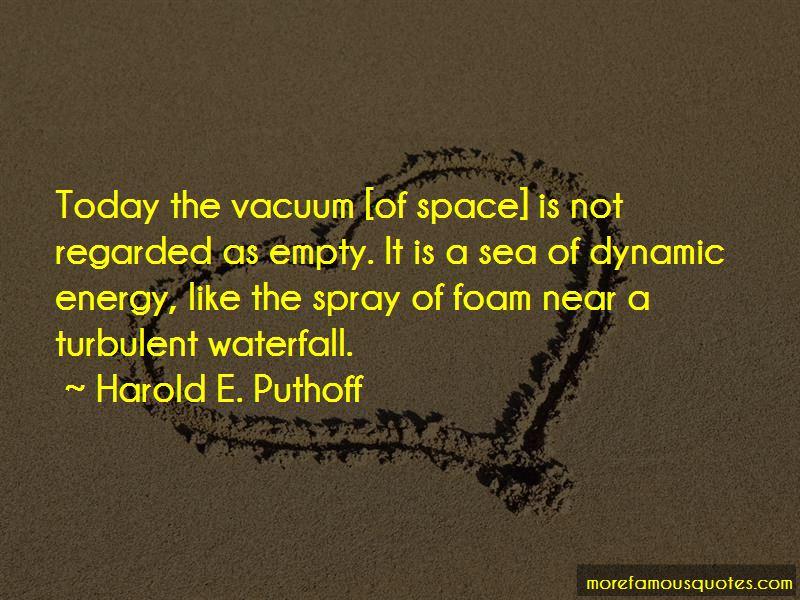 Harold E. Puthoff Quotes