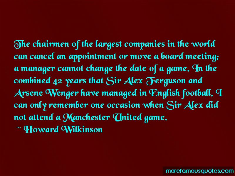 Howard Wilkinson Quotes Pictures 4
