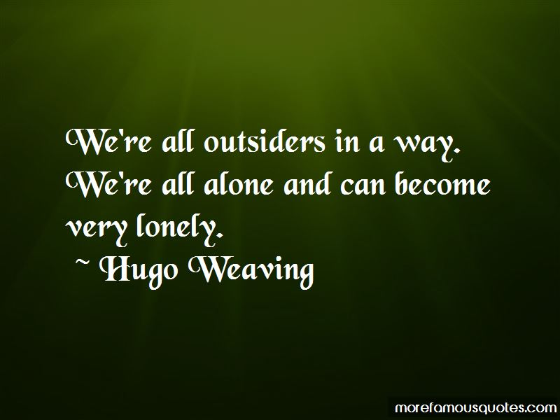 Hugo Weaving Quotes Pictures 4