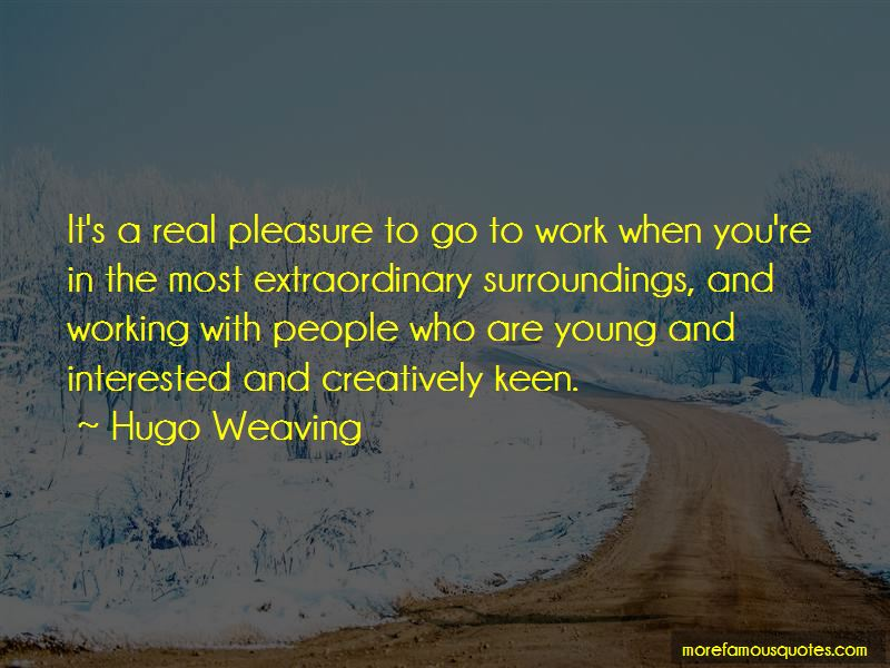 Hugo Weaving Quotes