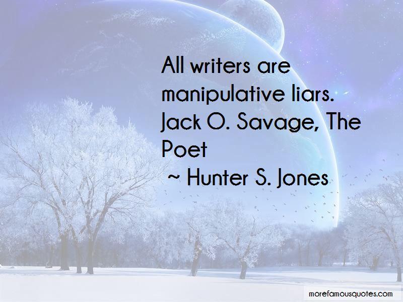 Hunter S. Jones Quotes Pictures 3