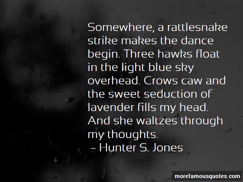 Hunter S. Jones Quotes