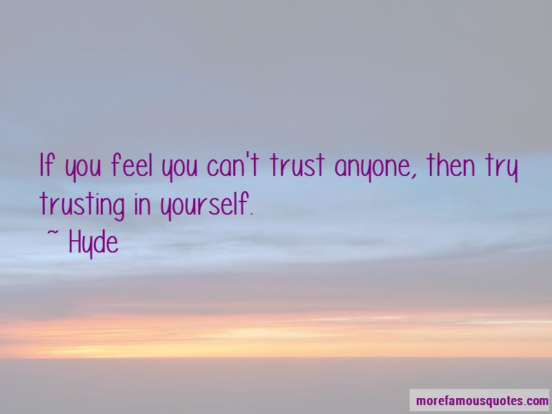 Hyde Quotes Pictures 2
