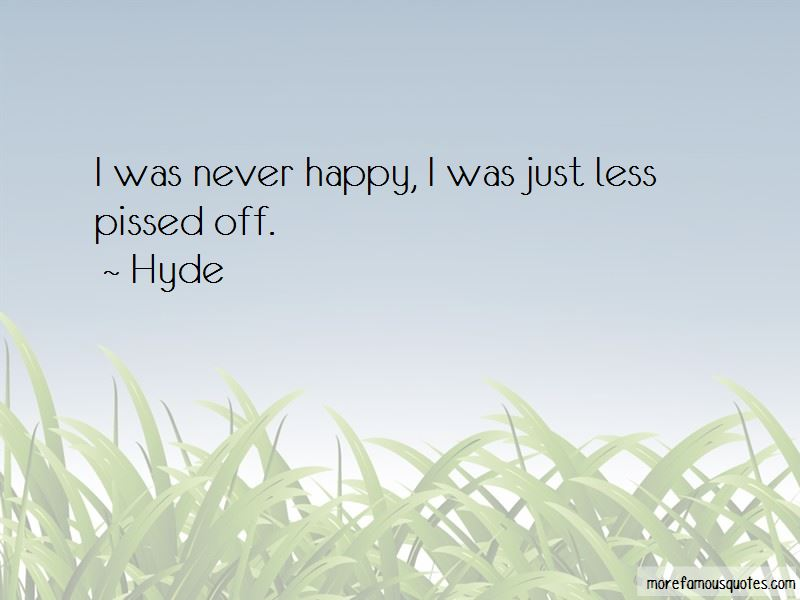 Hyde Quotes Pictures 3