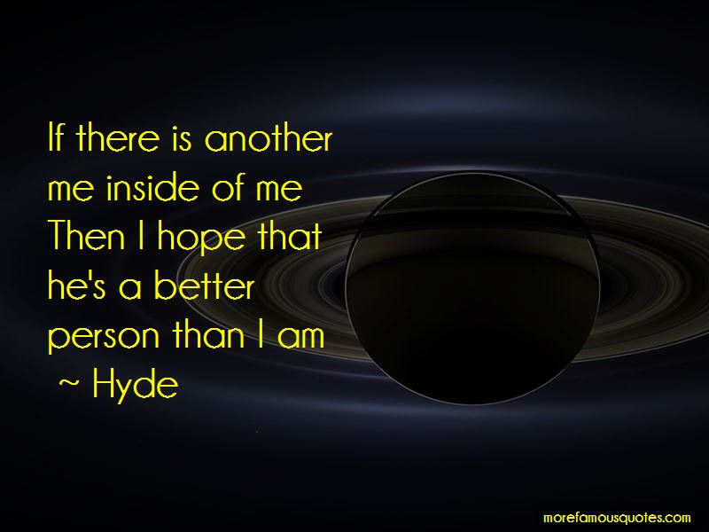 Hyde Quotes Pictures 4