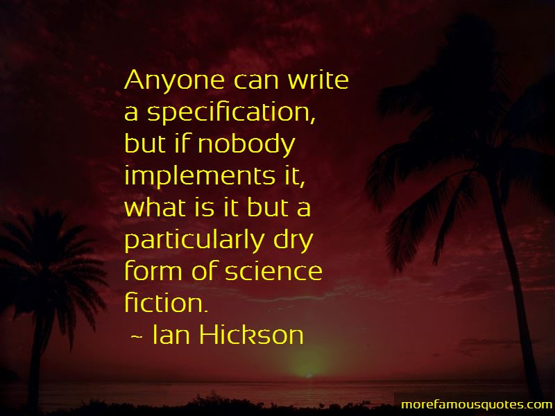 Ian Hickson Quotes Pictures 2